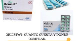 ORLISTAT_CUANTO CUESTA Y DONDE COMPRAR