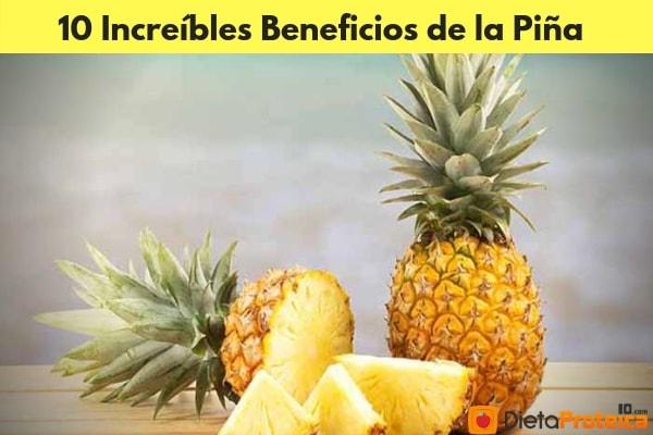 10 Increíbles Beneficios de la Piña