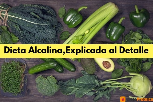 Dieta Alcalina,Explicada al Detalle