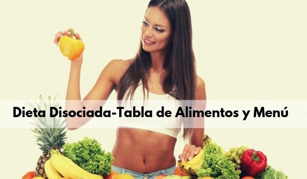 Dieta Disociada con menús y tablas