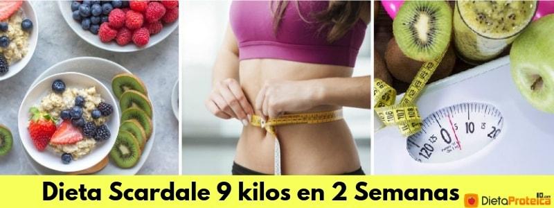 Dieta Scardale 9 kilos en 2 Semanas