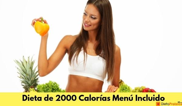 Dieta de 2000 Calorías Menú Inlcuido