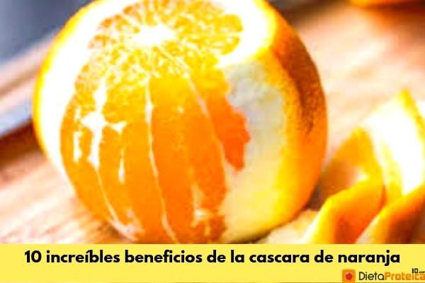 10 increíbles beneficios de la cascara de naranja